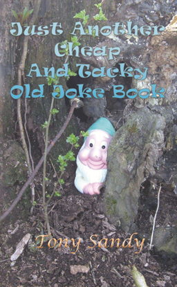 Picture of Just Another Cheap And Tacky Old Joke Book by Tony Sandy (Paperback)